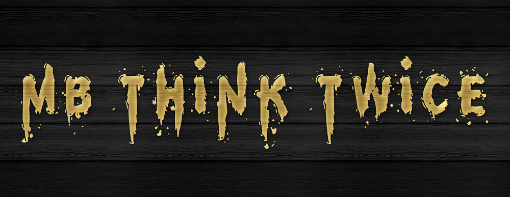 MB-Think Twice Eroded Font with Paint Drips and Splatters